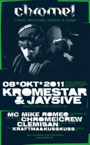Flyer: 2 Jahre Chrome – Kromestar & Jay5ive | Support